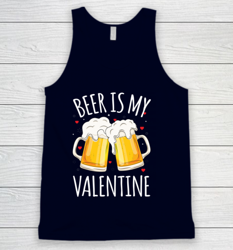Beer Is My Valentine Shirt For Couples Gift Funny Beer Tank Top 2