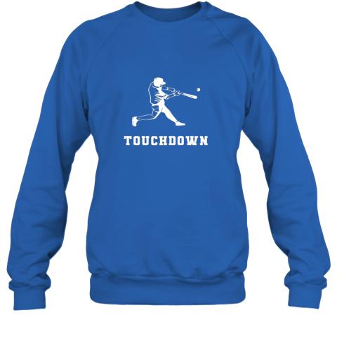 8uzg touchdown baseball shirtfunny sarcastic novelty sweatshirt 35 front royal