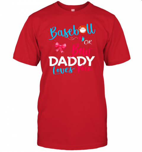 b1xy mens baseball gender reveal team baseball or bow daddy loves you jersey t shirt 60 front red
