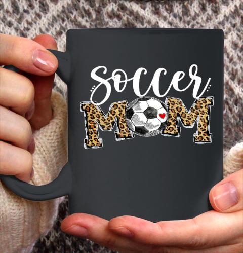 Soccer Mom Leopard Funny Soccer Mom Shirt Mother s Day 2021 Ceramic Mug 11oz