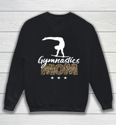 Mother s day Gymnastics Mom for mom mother s day funny Sweatshirt