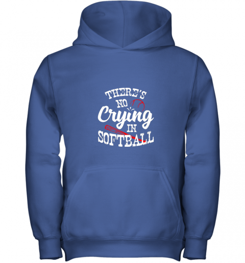 3lbt theres no crying in softball game sports baseball lover youth hoodie 43 front royal