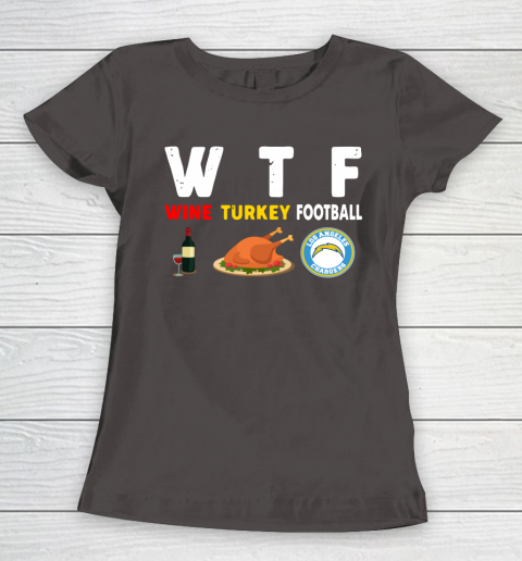Los Angeles Chargers Giving Day WTF Wine Turkey Football NFL Women's T-Shirt 7