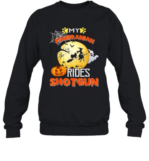 My Pomeranian Rides Shotgun Halloween Dog Gift Sweatshirt