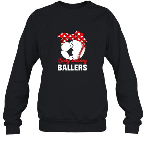 Busy Raising A Baller  Funny Baseball Soccer Mom Sweatshirt