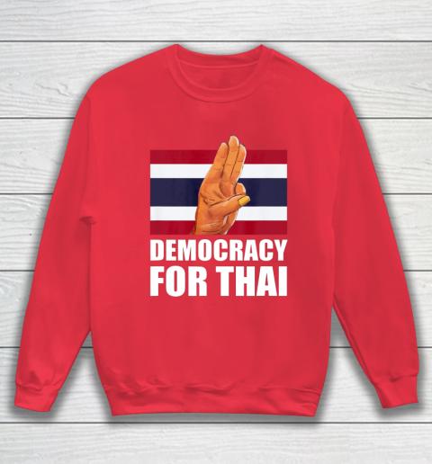 Democracy for Thailand Free Thai Protest Bangkok Support Sweatshirt 7