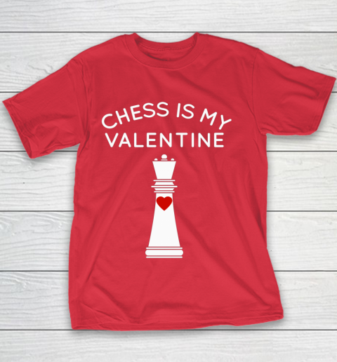 Chess Is My Valentine Youth T-Shirt 7