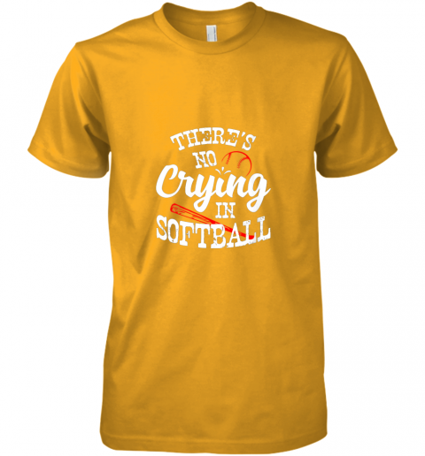 94sn theres no crying in softball game sports baseball lover premium guys tee 5 front gold
