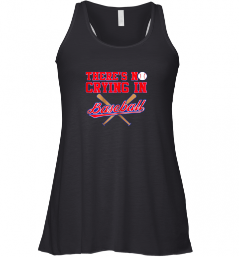 There's No Crying In Baseball Funny Shirt Catcher Gift Racerback Tank