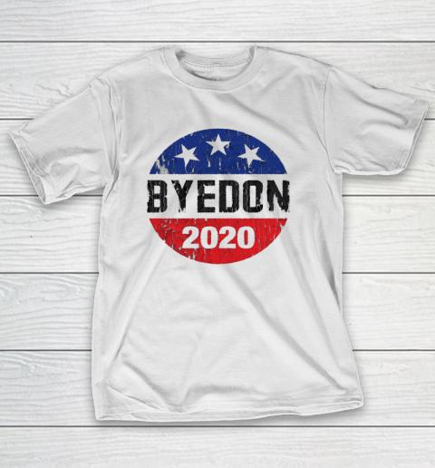 Bye Don 2020 ByeDon Button Funny Joe Biden Anti Trump Retro T-Shirt