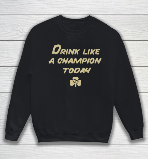 Beer Lover Funny Shirt Drink Like a Champion  South Bend Style Dark Blue Sweatshirt 1