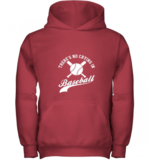 ki8m there is no crying in baseball funny sports softball funny youth hoodie 43 front red