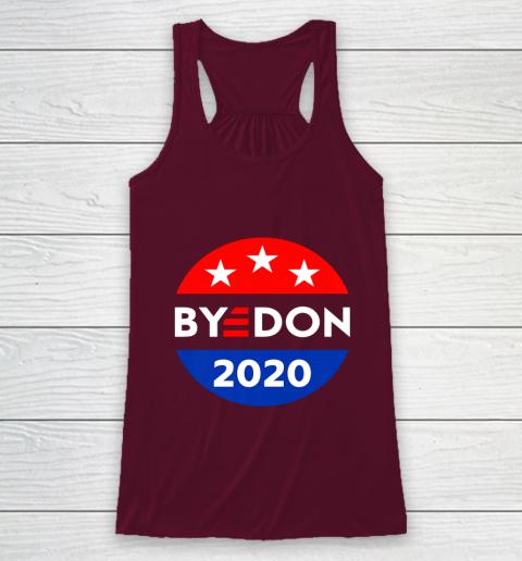 ByeDon 2020 Bye Don Anti Trump Vote Joe Biden Racerback Tank 2