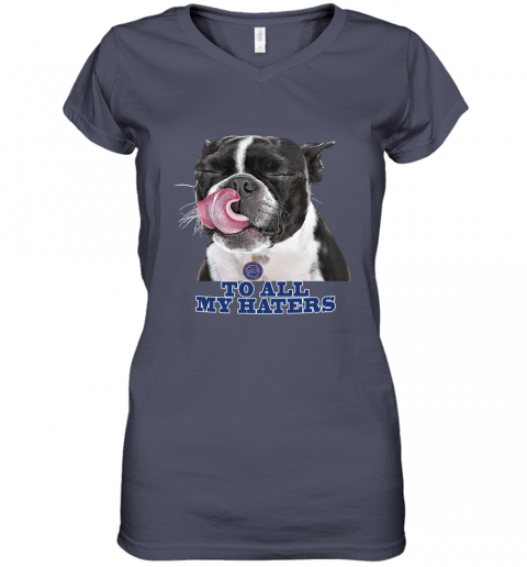 Buffalo Bills To All My Haters Dog Licking Women's V-Neck T-Shirt