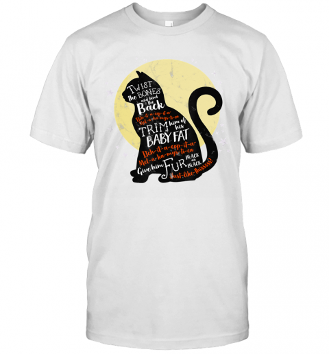 Twist The Bones And Bend The Back Cat Witch Halloween Spell T-Shirt
