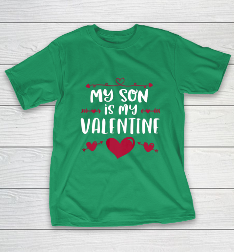 My Son Is My Valentine T Shirt Mom Dad Valentine s Day T-Shirt 5