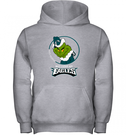 j1hy i hate people but i love my philadelphia eagles grinch nfl youth hoodie 43 front sport grey