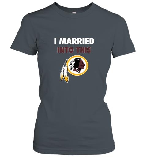 ol4w i married into this washington redskins football nfl ladies t shirt 20 front dark heather