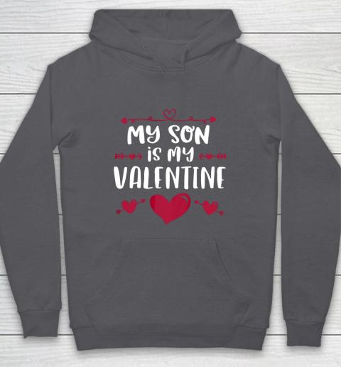 My Son Is My Valentine T Shirt Mom Dad Valentine s Day Hoodie 4