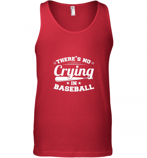 rbex there39 s no crying in baseball gift unisex tank 17 front red