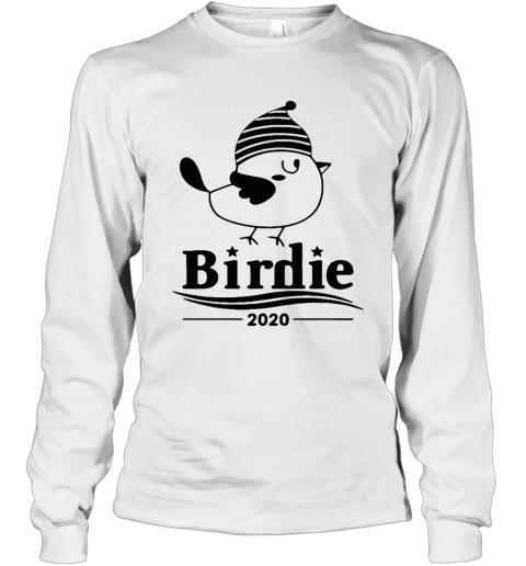 Birdie Bernie Sander 2020 Presidential Election Long Sleeve T-Shirt