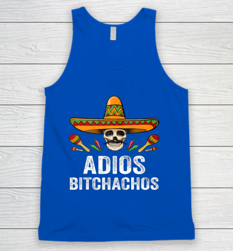 Adios Bitchachos Shirt Funny Mexican Skull Cinco De Mayo Tank Top 4