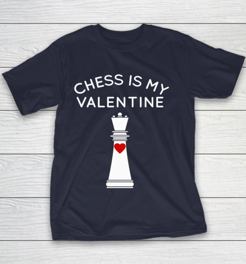 Chess Is My Valentine Youth T-Shirt 2