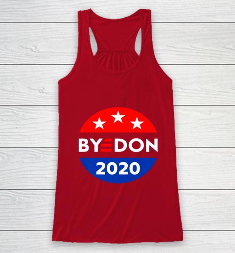 ByeDon 2020 Bye Don Anti Trump Vote Joe Biden Racerback Tank 4