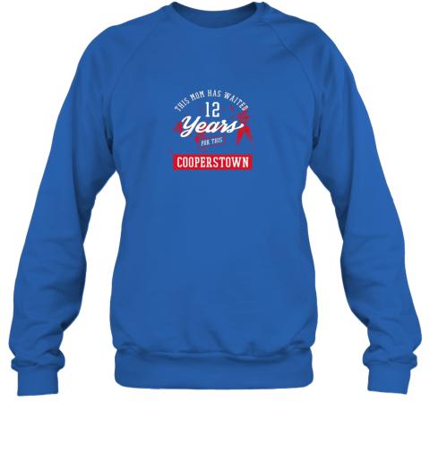 bbkq this mom has waited 12 years baseball sports cooperstown sweatshirt 35 front royal