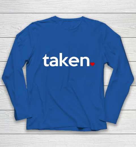Taken Sorry I m Taken Gift for Valentine 2021 Couples Youth Long Sleeve 7