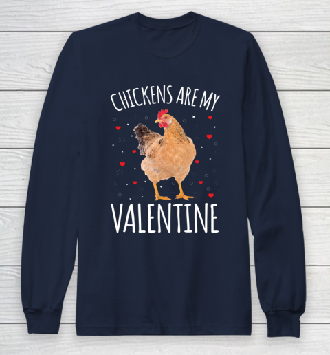 Funny Valentines Day Shirt Farmer Chickens Are My Valentine Long Sleeve T-Shirt 2