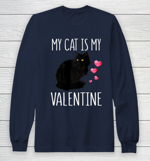 Black Cat Shirt For Valentine s Day My Cat Is My Valentine Long Sleeve T-Shirt 2