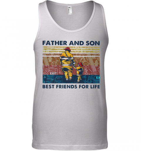 Firefighter Father And Son Best Friends For Life Vintage Retro Tank Top