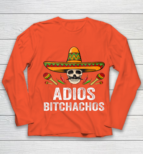 Adios Bitchachos Shirt Funny Mexican Skull Cinco De Mayo Youth Long Sleeve 3