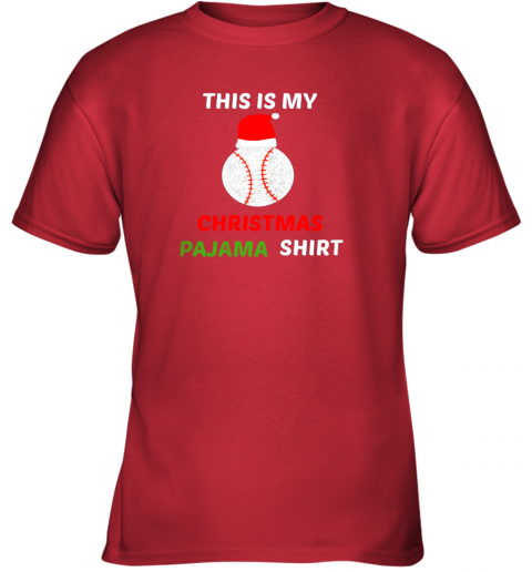 m21u this is my christmas pajama shirtgift for baseball lover youth t shirt 26 front red