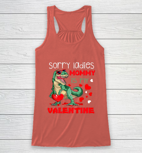 Sorry Ladies Mommy Is My Valentine Day T Rex Dinosaur Gift Racerback Tank 3