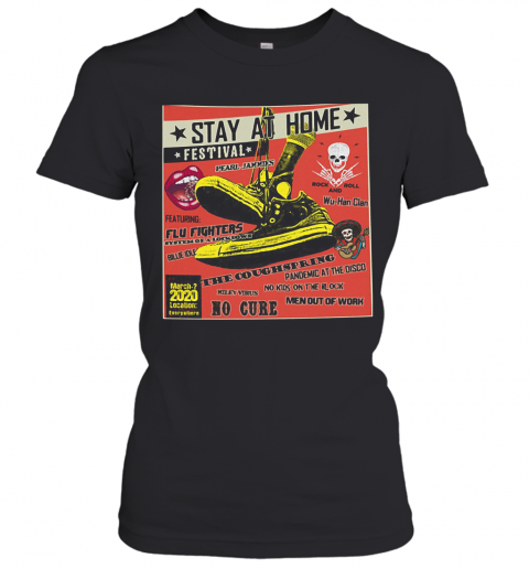 Stay At Home Festival The Coughspring No Cure Women's T-Shirt