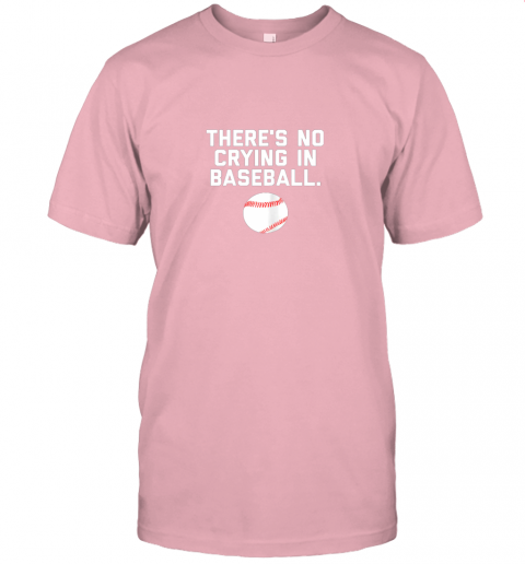 l424 there39 s no crying in baseball funny baseball sayings jersey t shirt 60 front pink