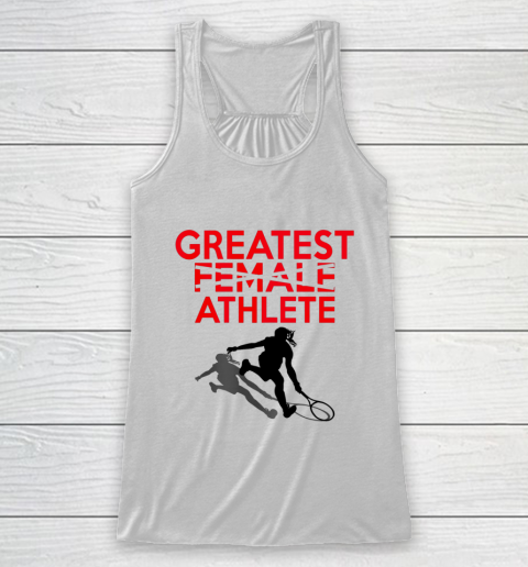Greatest Female Athlete Racerback Tank