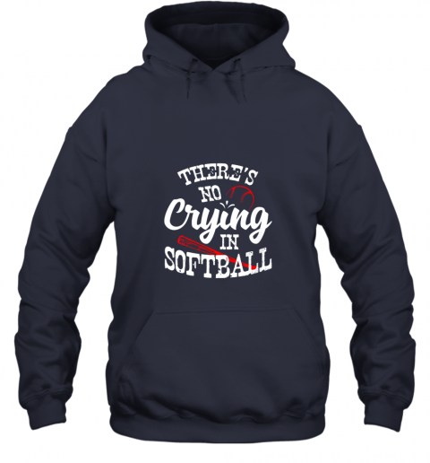 gptu theres no crying in softball game sports baseball lover hoodie 23 front navy