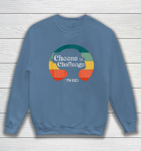 International Womens Day 2021 Sweatshirt 14