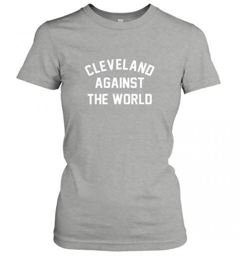 wsvm cleveland against the world football baseball basketball ladies t shirt 20 front ash