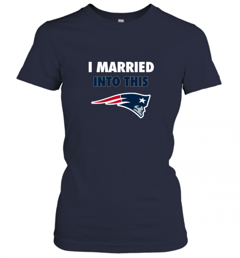ujln i married into this new england patriots football nfl ladies t shirt 20 front navy