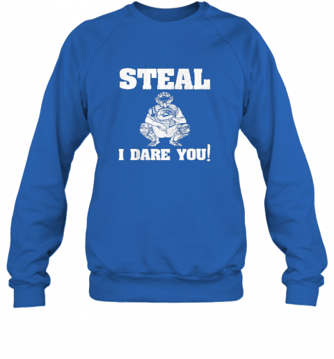 npmy kids baseball catcher gift funny youth shirt steal i dare you33 sweatshirt 35 front royal