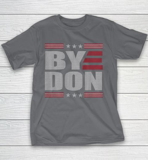 Bye Don Funny Vote Joe Biden Anti Trump 2020 Political Vote Youth T-Shirt 5