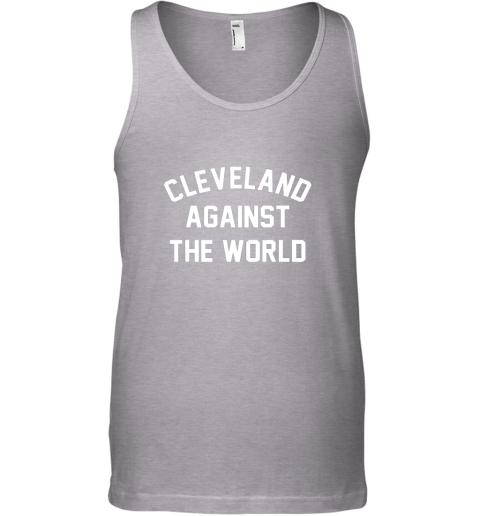 olan cleveland against the world football baseball basketball unisex tank 17 front sport grey