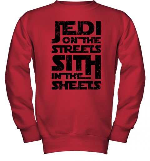 s6q2 jedi on the streets sith in the sheets star wars shirts youth sweatshirt 47 front red
