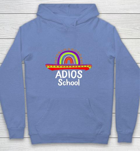 Adios School Happy Last Day Of School 2021 Teacher Mexican Youth Hoodie 8