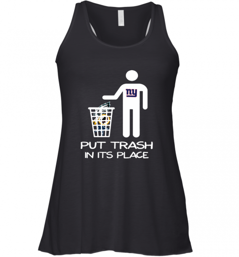 New York Giants Put Trash In Its Place Funny NFL Racerback Tank