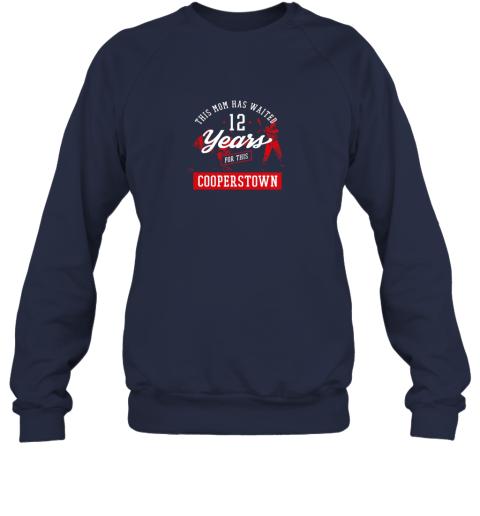 bbkq this mom has waited 12 years baseball sports cooperstown sweatshirt 35 front navy